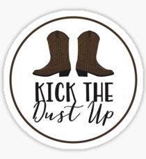 Kick The Dust Up | Cowboy Boots Sticker