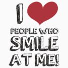 I love people who smile at me by Saing Louis