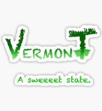 Vermont Sweeeet Sticker