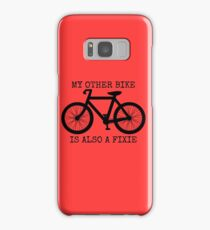MY OTHER BIKE IS ALSO A FIXIE Samsung Galaxy Case/Skin