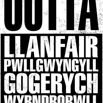 Straight Outta Llanfair PG by timtoons