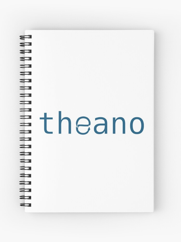 theano -- Python Deep Learning library | Spiral Notebook