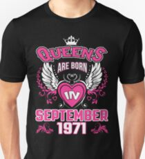 Queens Are Born In September 1971 T-Shirt