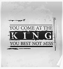 """You Come at the King, You Best Not Miss"" - The Wire (Dark) Poster"