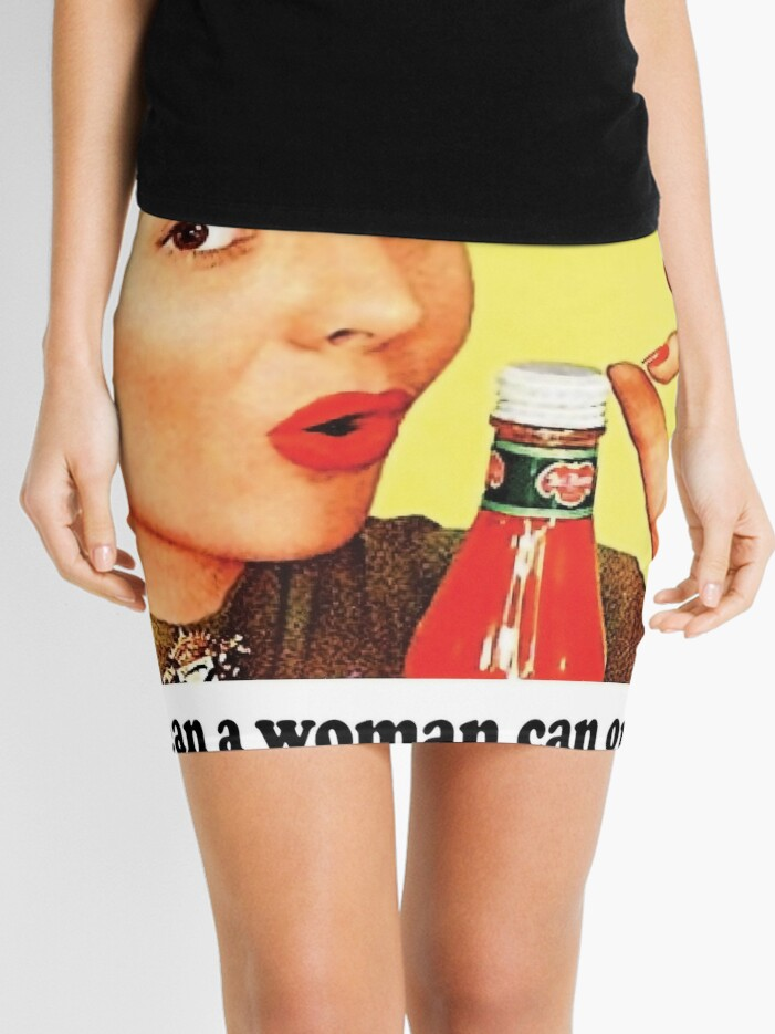 You mean a woman can open it?, vintage advertisement, poster   Mini Skirt
