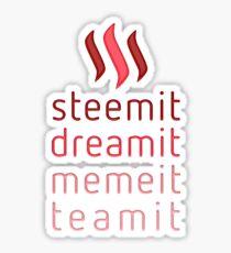 Steemit.com - Dream it, Meme It, Team it - Steemit! (Red) Sticker