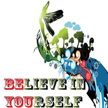 BElieve in YOUrself by Telamarine