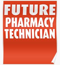 Future Pharmacy Technician Poster