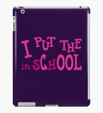 I Put The Cool In School iPad Case/Skin