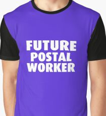 Future Postal Worker Graphic T-Shirt
