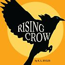 Rising Crow with sun and title by Barrelproof