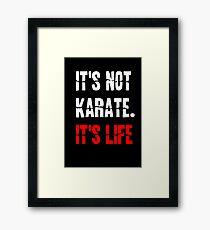 Karate Life Framed Print