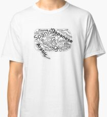Multilingual, languages, to speak, to communicate, cloud of words, words, text, the education Classic T-Shirt