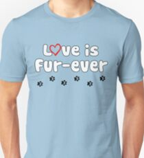 Love Is Fur-ever Paws Waling Fur Baby Mama Animal Lovers Design T-Shirt