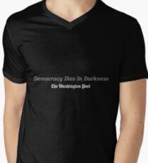 Democracy Dies in Darkness Men's V-Neck T-Shirt