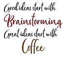 Good ideas start with brainstorming by Ian McKenzie