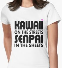 Kawaii on the Streets, Senpai in the sheets Women's Fitted T-Shirt