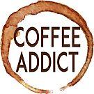 COFFEE ADDICT CAFE FRENCH ROAST AMERICANO LATTE by MyHandmadeSigns