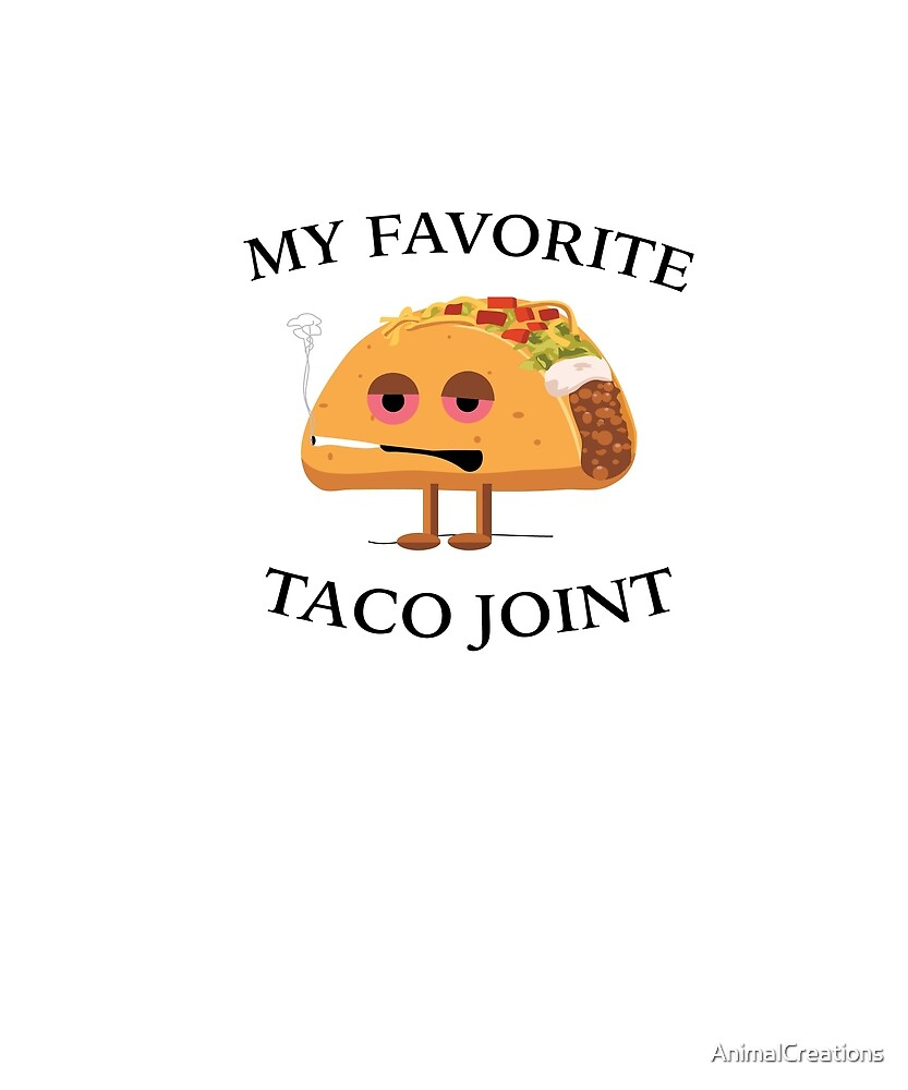 MY Favorite Taco Joint by AnimalCreations