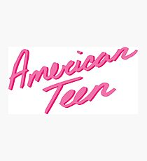 AMERICAN TEEN PINK Photographic Print
