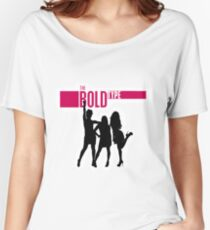 The Bold Type  Women's Relaxed Fit T-Shirt