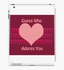 Guess Who....(Valentines) iPad Case/Skin