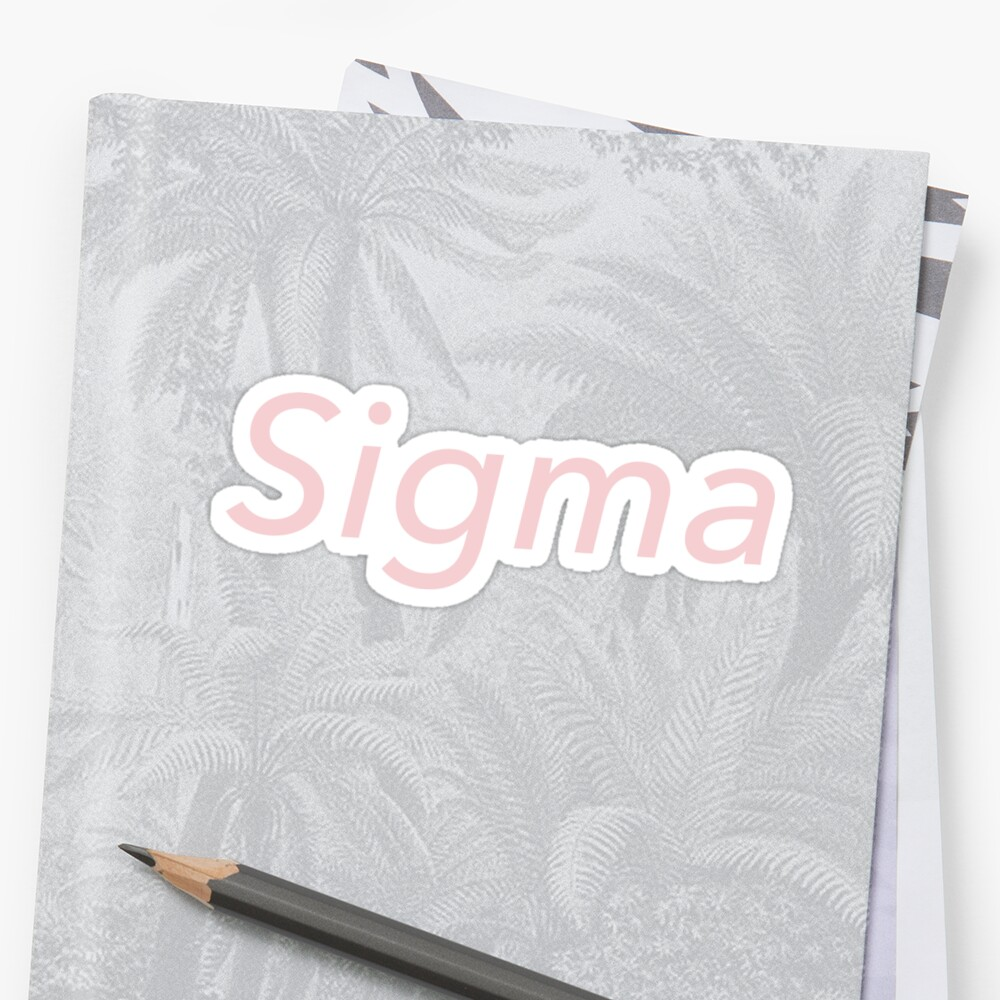Sigma by millenialthink