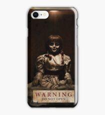 Annabelle Warning Do Not Open iPhone Case/Skin