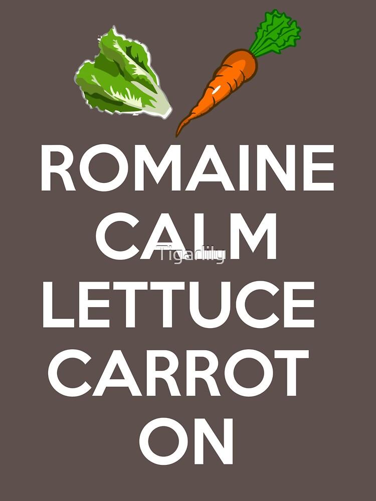 Romaine Calm Lettuce Carrot On Vegan Vegetarian Pun T-Shirt by Tigarlily