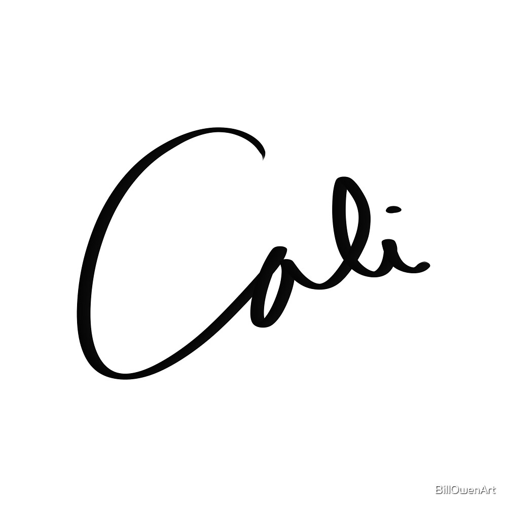 """Cali"" hand drawn lettering by BillOwenArt"