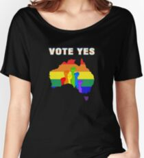australian vote yes Women's Relaxed Fit T-Shirt