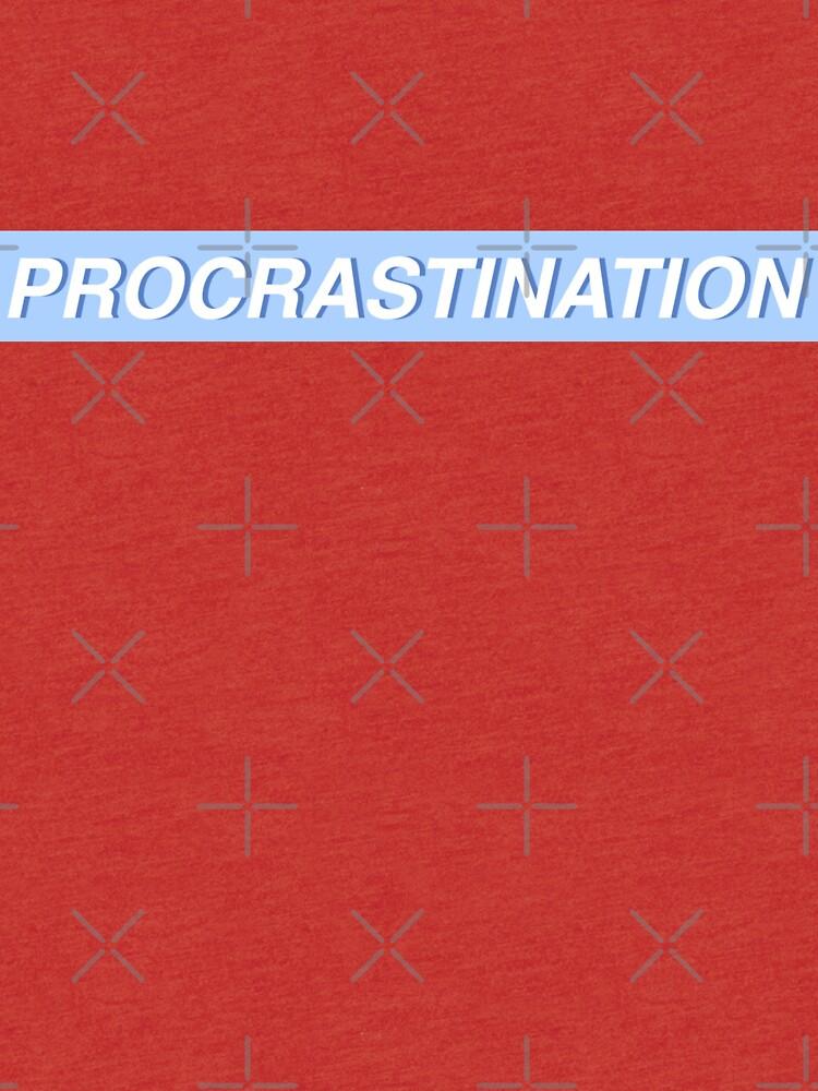Procrastination  by laurel98