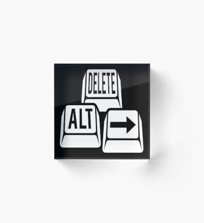 Delete Alt Right Acrylic Block