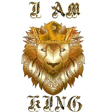 I Am King by ehollins1985