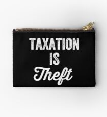 Taxation is theft - Tax lover Studio Pouch