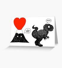 I Lava You T Rex Greeting Card