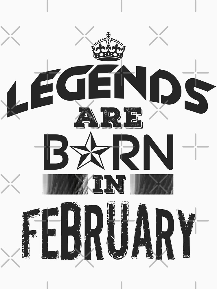 Legends Are Born In February by GoldyMaster07