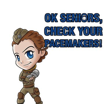 Ok seniors, check your pacemakers! by GP-Veritas