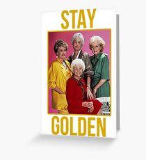 Bleiben Sie GOLDEN Grußkarte