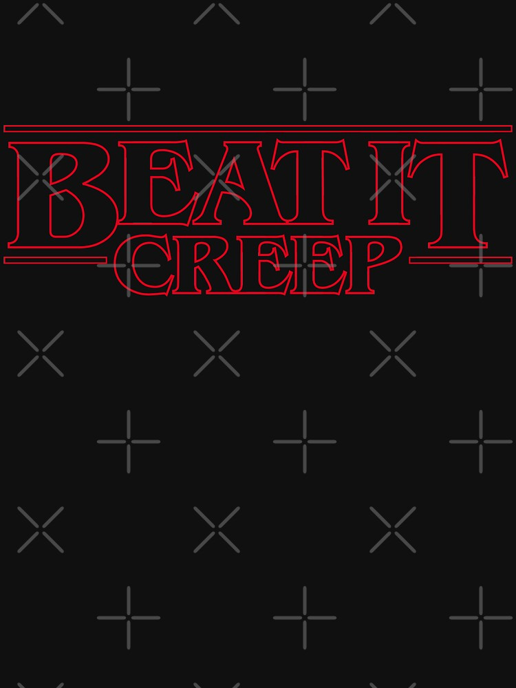 Beat It Creep (stranger things) by BFXIII