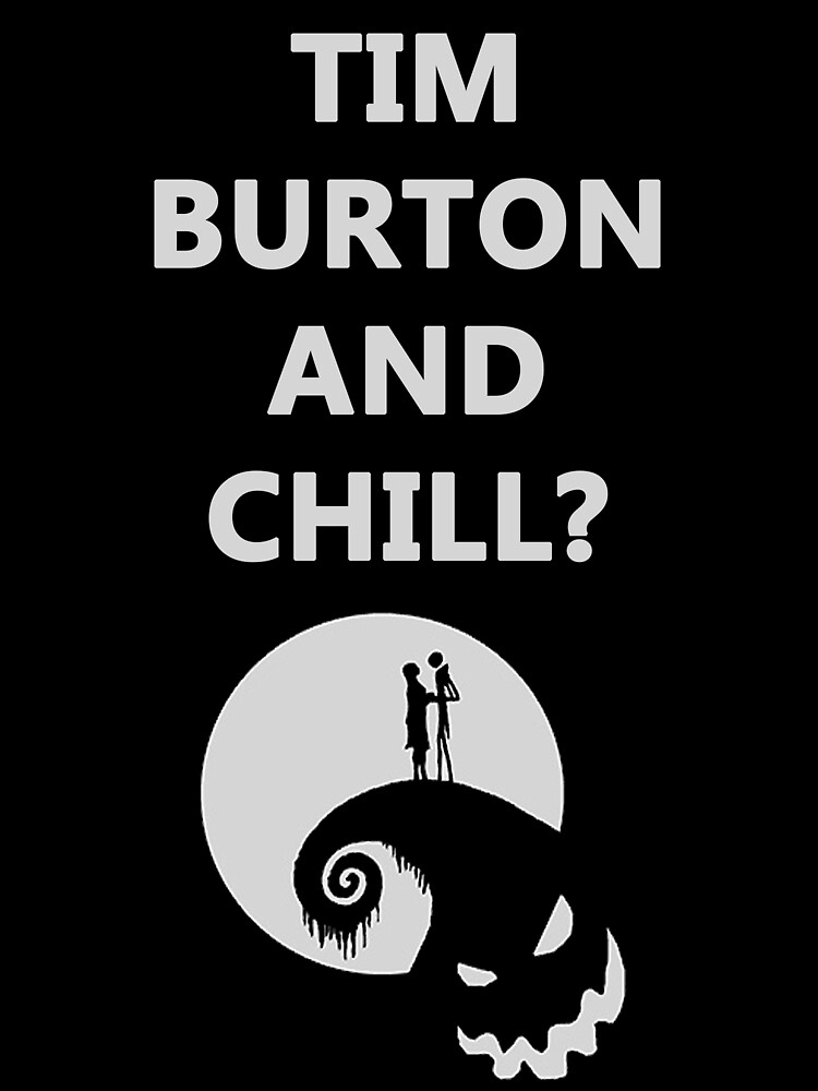 Tim Burton and Chill by GenoApparell