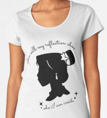 When Will My Reflection Show Women's Premium T-Shirt
