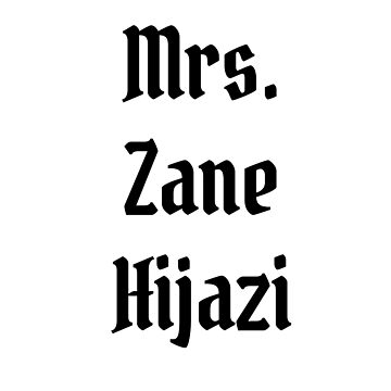 Mrs. Zane Hijazi by BaileyLisa