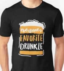 Everyone's Favorite Drunk Uncle Drunkle Family Members Unisex T-Shirt