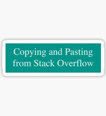 Copying and Pasting from Stack Overflow Sticker