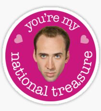 You're My National Treasure Sticker