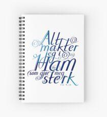 Alt makter jeg i ham Spiral Notebook
