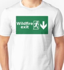 Game of thrones - wildfire exit T-Shirt