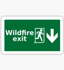 Game of thrones - wildfire exit Sticker