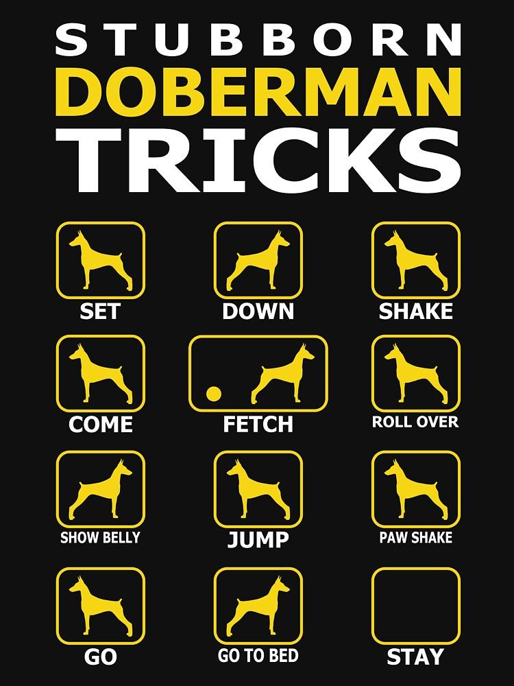 Stubborn Doberman Dog Tricks Funny Tshirt by simbamerch